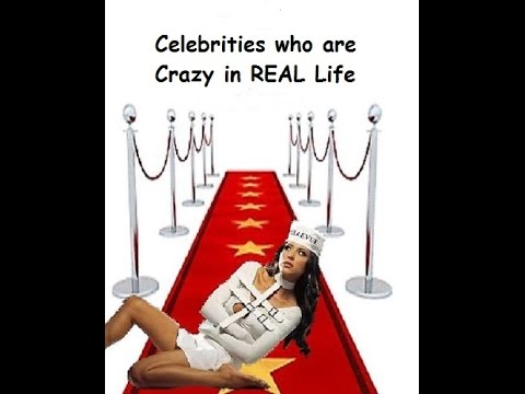 Celebs Who Are Crazy in REAL Life