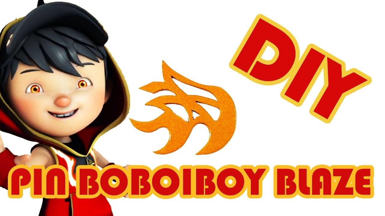 Cara Membuat Pin Lambang Kuasa Boboiboy Blaze Youtube