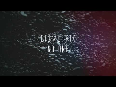 Biometrix - No One (Official Lyric Video)