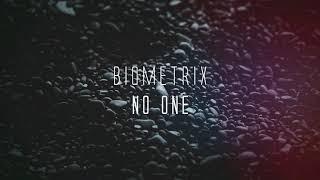 Biometrix - No One (Official Lyric Video)