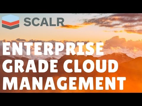 The 5 Pillars of Enterprise Grade Cloud Management | Scalr Webinar