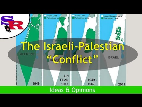 """The Peaceful Revolutionary - Ideas & Opinions - The Israeli-Palestinian """"Conflict"""""""