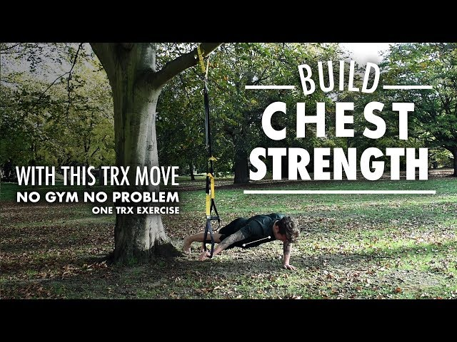 TRX chest exercise for building strength and bodybuilding muscle growth