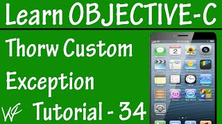 Free Objective C Programming Tutorial for Beginners 34 - Throw an Exception in Objective C