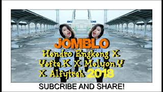 Gambar cover -JOMBLO- DANG - Hendro Engkeng X Yefta.K X Melyon.Y X Alfytrah 2018 FULL