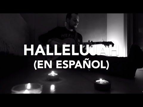 Hallelujah in Spanish (Aleluya) - Leonard Cohen (Cover by Iskiam)