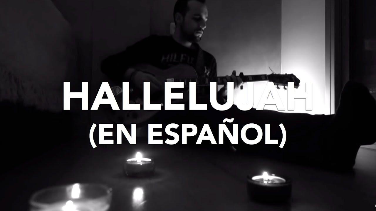 Aleluya En Español Leonard Cohen Cover By Sr Jonnes