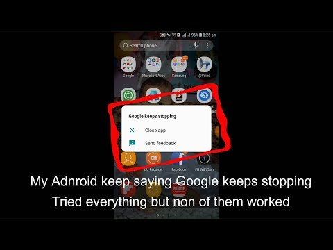 Google Keeps Stopping On Android 2018 100% Solved
