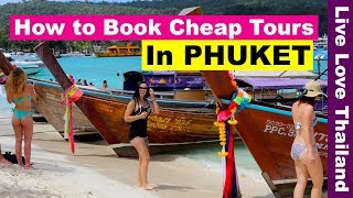 How to book cheap Tours in Phuket Thailand - Where to book tours in phuket #livelovethailand
