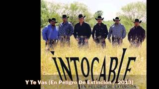 Intocable : Y Te Vas #YouTubeMusica #MusicaYouTube #VideosMusicales https://www.yousica.com/intocable-y-te-vas/ | Videos YouTube Música  https://www.yousica.com