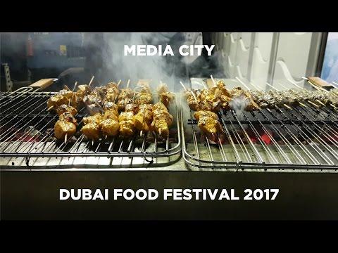 DUBAI FOOD FESTIVAL MEDIA CITY 2017