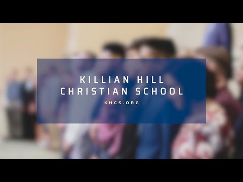 Killian Hill Christian School Overview 2021