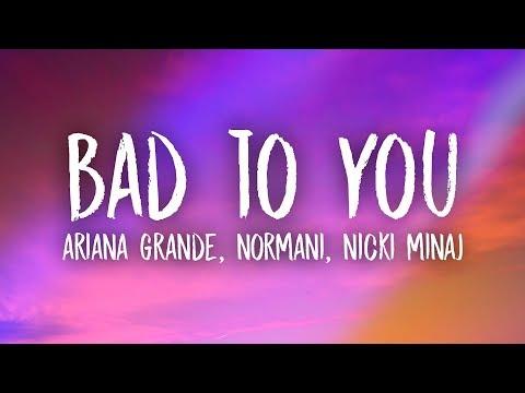 Ariana Grande, Normani, Nicki Minaj - Bad To You (Lyrics)
