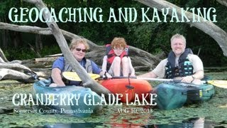 GEOCACHING: KAYAKING CRANBERRY LAKE, SWPA