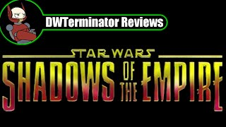 Classic Review - Star Wars: Shadows of the Empire