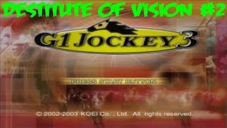 [Destitute Of Vision] G1 Jockey 3 [PS2]