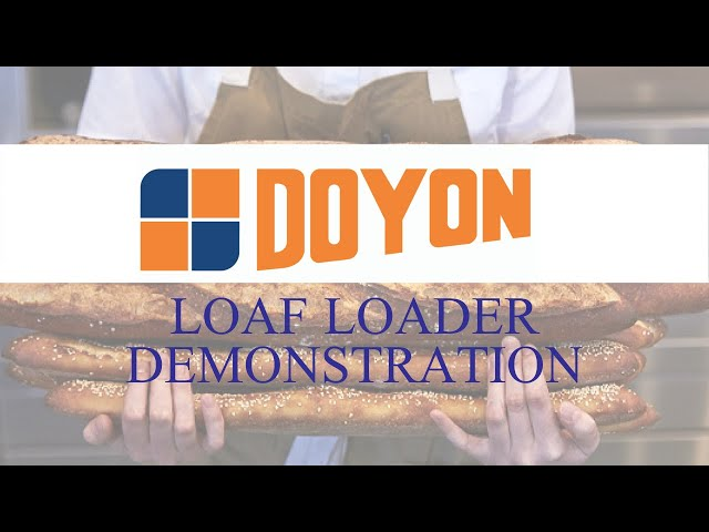 Doyon Loaf Loader | Demonstration
