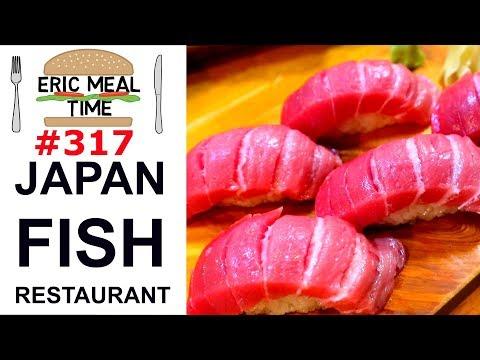 Japan FISH Restaurant - Eric Meal Time #317