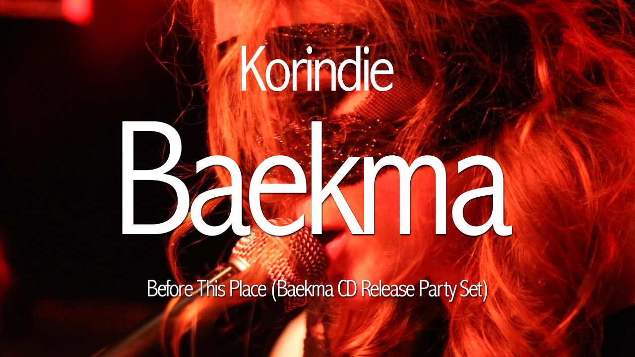 Baekma Before This Place Korindie Youtube