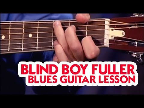 Blind Boy Fuller - Blues Guitar Lesson