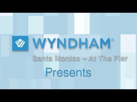 Final Wyndham Santa Monica