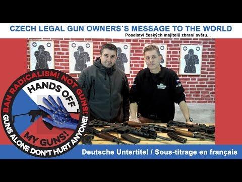 Poselství českých majitelů zbraní světu/Czech legal gun owner's message to the world