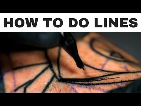 HOW TO TATTOO - LINE WORK