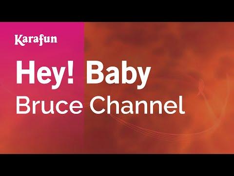 Karaoke Hey! Baby - Bruce Channel *