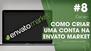 COMO CRIAR SITES - AULA 08 - Como Criar Conta na Envato Market