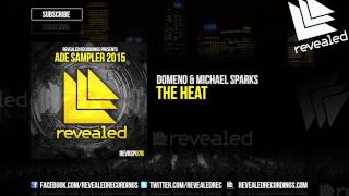 Domeno & Michael Sparks - The Heat [OUT NOW!] [ADE Sampler 2015 7 / 10]