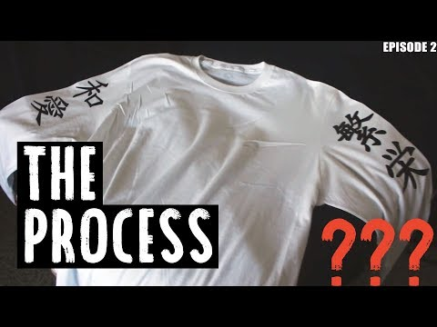 The Process of Making Custom Shirts at Home - Starting A Clothing Line - Episode 2