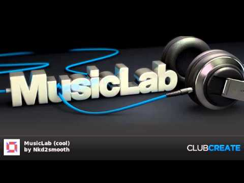 MusicLab (cool) by Nkd2smooth (CLUB CREATE)