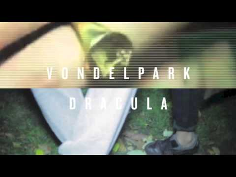 Vondelpark - Dracula (Happa remix)