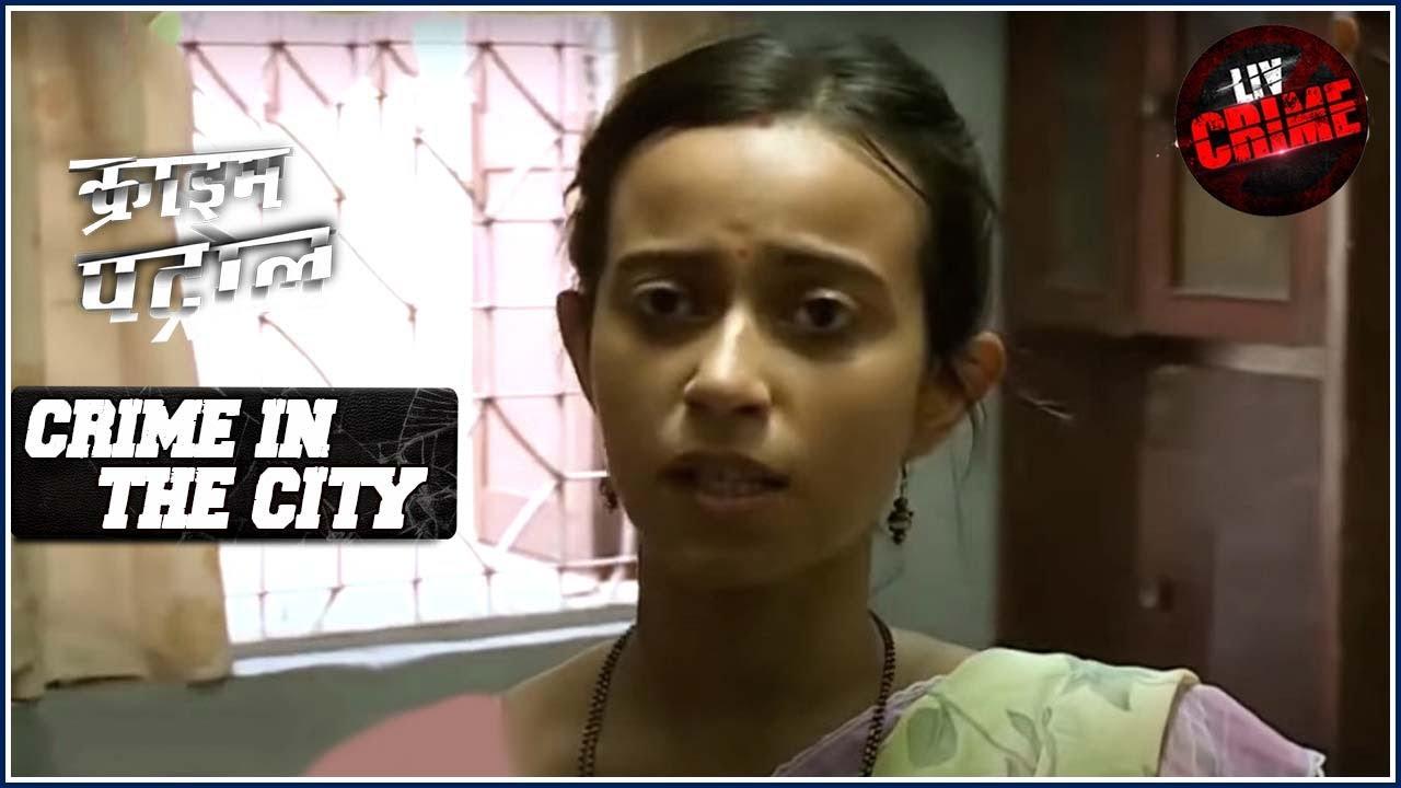 काम करने की इच्छा | Crime Patrol | Crime In The City | Full Episode | Gujarat