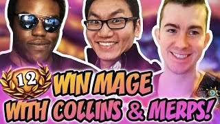 12 Win Mage With Collins & Merps!