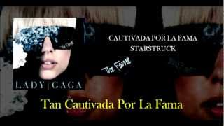 Starstruck - Lady GaGa (Traducción - Español)