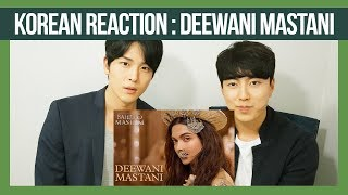 Baixar Deewani Mastani Reaction by Korean Dost | Bajirao Mastani | Deepika Padukone