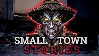 6 Scary Small Town Stories (Vol. 11)