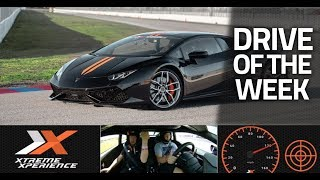 Drive of The Week: Lamborghini Huracan @ Autobahn CC - Xtreme Xperience