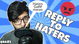 REPLY TO HATERS || QNA WITH KAL KA LONDA