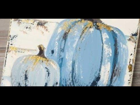 Online Class Paint Night Live Farmhouse Pumpkins Michaels Youtube