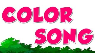 Colors Song | Colors | Nursery Rhyme
