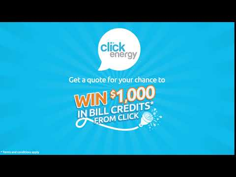 Click Energy Win $1000 In Bill Credits*