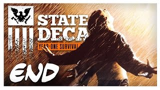 FINAL PART, WE BLASTED THROUGH! | State of Decay Gameplay Part 47 - Year One Survival Walkthrough