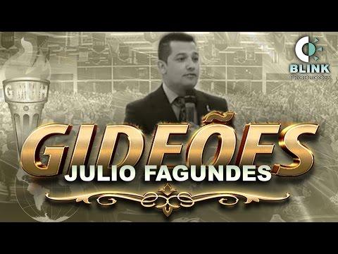 "Pr. Julio Fagundes I Gideões 2017 Tema: ""Rute Amiga Fiel""."