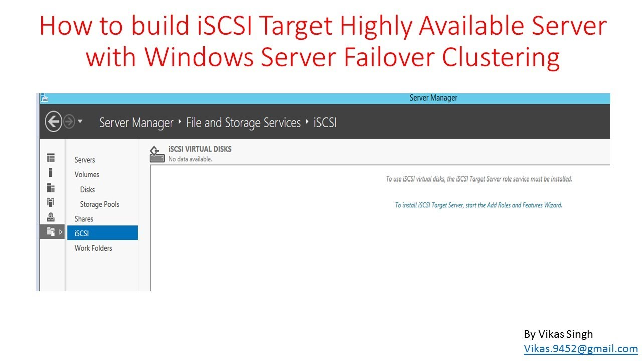 How to build iSCSI Target Highly Available Server with Windows Server  Failover Clustering