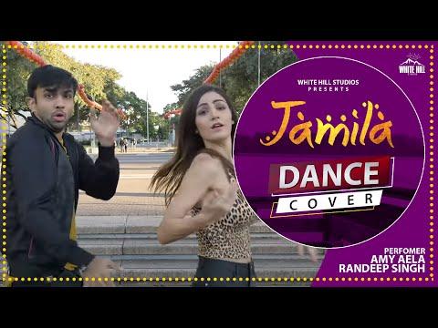 Jamila : Amy Aela Dance Cover   Maninder Buttar   Randeep Singh