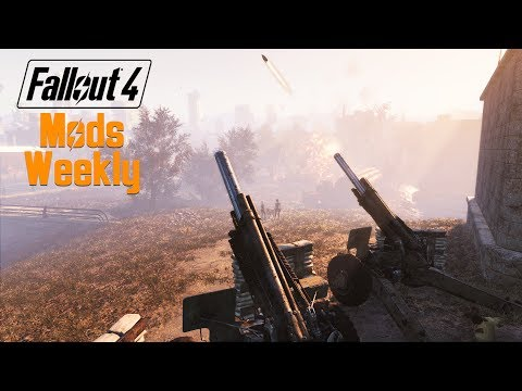 Fallout 4 Mods Weekly - Week 64 (PC/Xbox One)