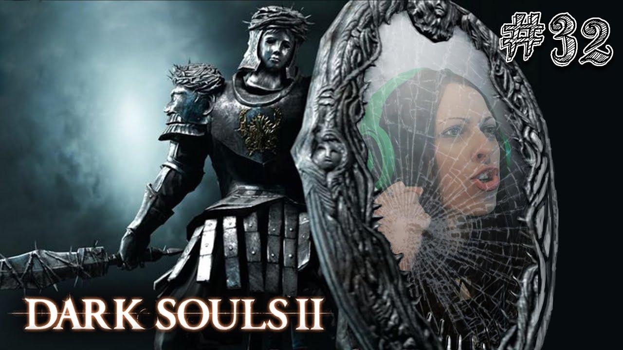 Dark souls 2 scholar of the first sin walkthrough part 32 for Mirror knight