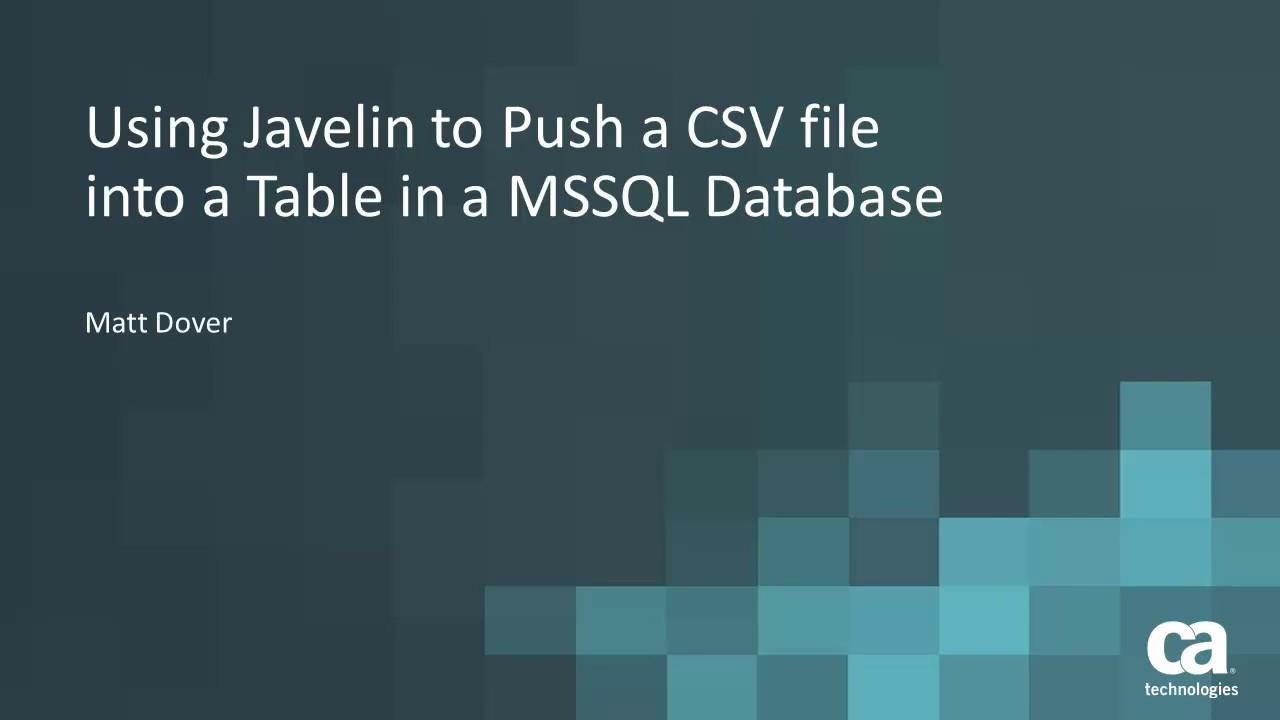 Javelin Example: Push CSV file into MSSQL Database Table